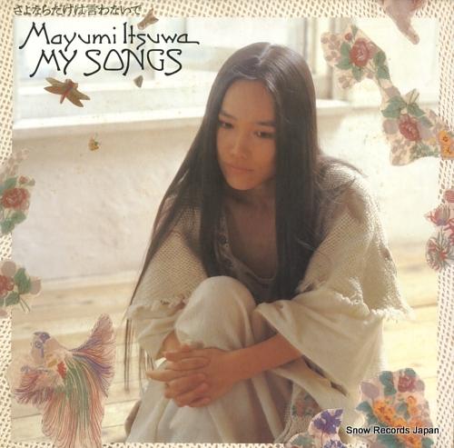 ITSUWA, MAYUMI my songs