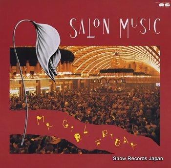 SALON MUSIC my girl friday