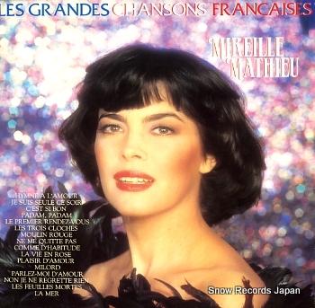 MATHIEU, MIREILLE les grandes chansons francaises