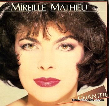 MATHIEU, MIREILLE chanter