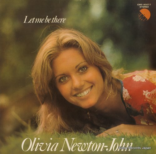 NEWTON-JOHN, OLIVIA let me be there
