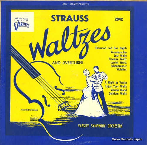 VARSITY SYMPHONY ORCHESTRA strauss; waltzes and overtures VARSITY2042 - front cover