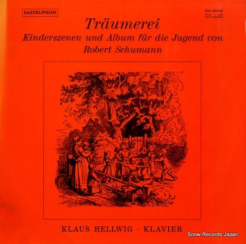 HELLWIG, KLAUS kinderszenen und album fur die jugend von robert schumann SM007036 - front cover