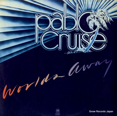 PABLO CRUISE worlds away GP-2084 - front cover