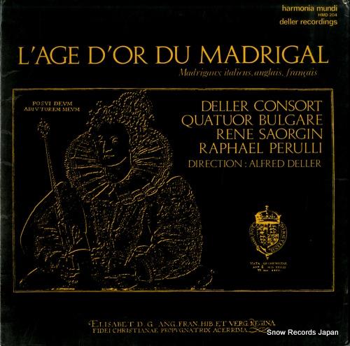 DELLER, ALFRED l'age d'or du madrigal HMD204 - front cover