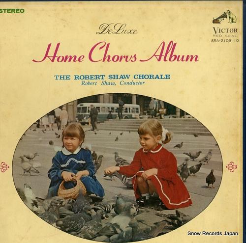 SHAW, ROBERT home chorus album SRA-2109-10 - front cover