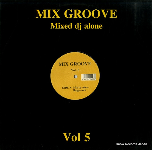 DJ ALONE mix groove vol.5 SIA11 - front cover
