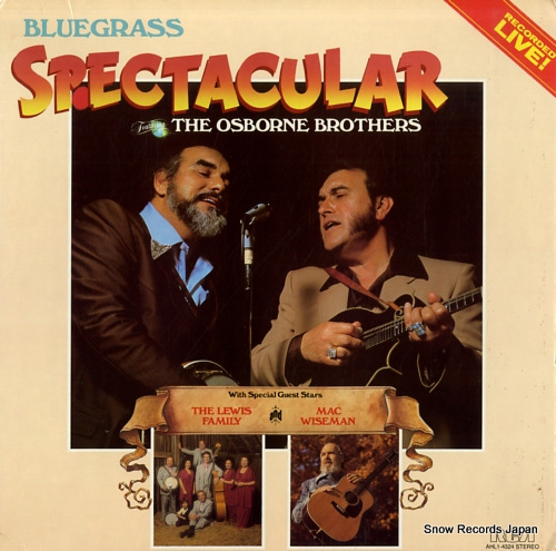 OSBORNE BROTHERS, THE bluegrass spectacular AHL1-4324 - front cover
