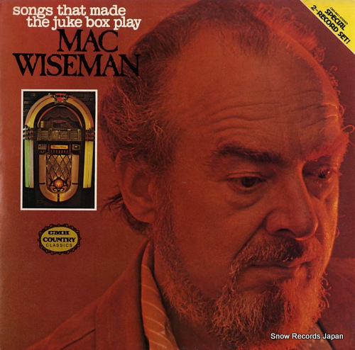 WISEMAN, MAC songs that made the juke box play CMH-9021 - front cover