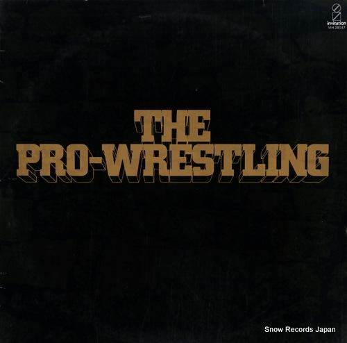 V/A the pro-wrestling VIH-28147 - front cover