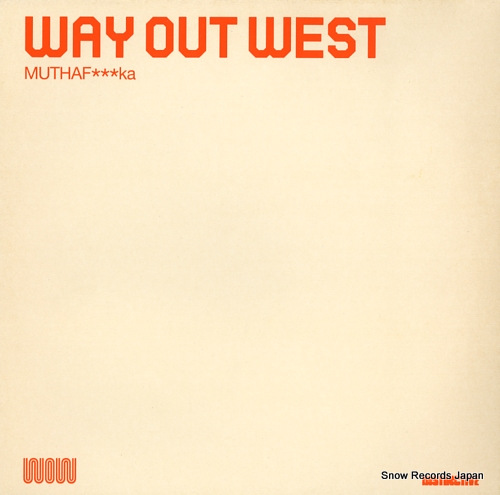WAY OUT WEST muthafka DP1151 - front cover