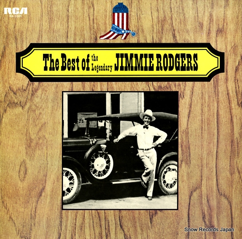 RODGERS, JIMMIE the best of the legendary jimmie rodgers RA-5501 - front cover