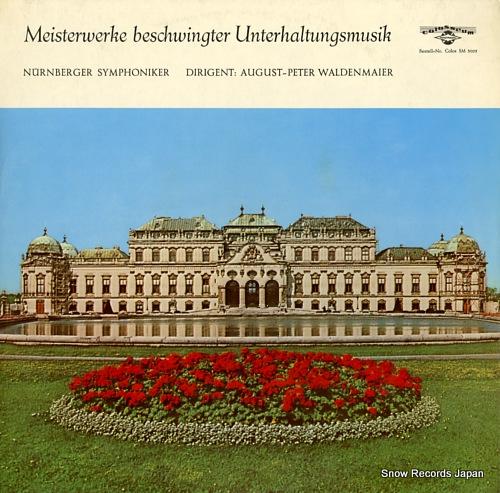 WALDENMAIER, AUGUST-PETER meisterwerke beschwingter unterhaltungsmusik SM3005 - front cover