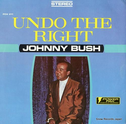 BUSH, JOHNNY undo the right PO#211 - front cover