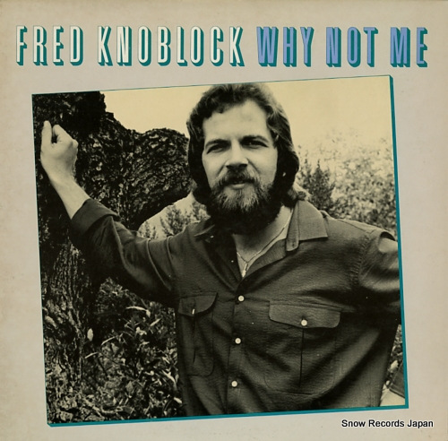 KNOBLOCK, FRED why not me C25Y0006 - front cover
