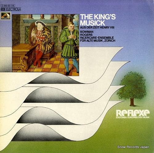RICERCARE-ENSEMBLE FUR ALTE MUSIK ZURICH the king's musick aus der zeit henry viii 1C063-30119 - front cover