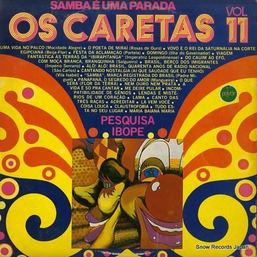 OS CARETAS - samba e uma parada vol.11 - os caretas - LP