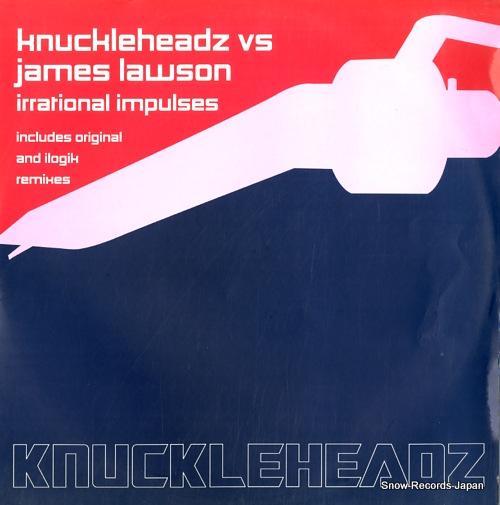 KNUCKLEHEADZ VS JAMES LAWSON irrational impulses KHZ005 - front cover