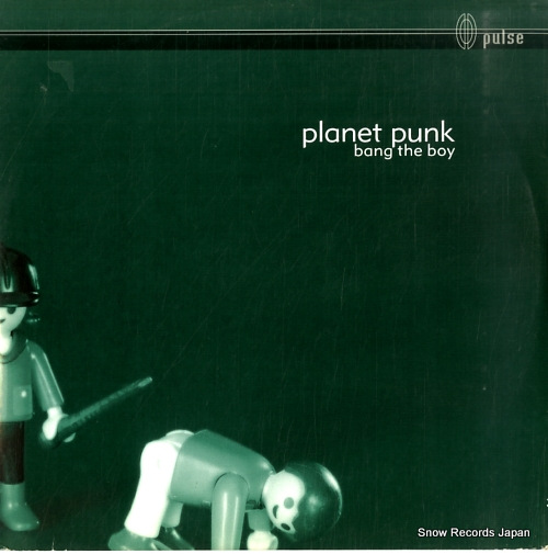 PLANET PUNK bang the boy PULSE070 - front cover