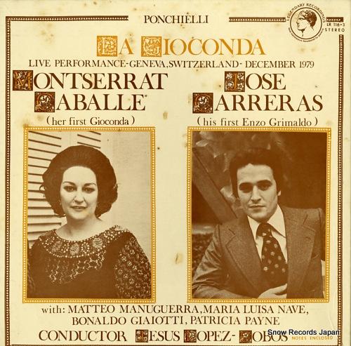 CABALLE, MONTSERRAT, AND JOSE CARRERAS ponchielli; la gioconda LR116-3 - front cover