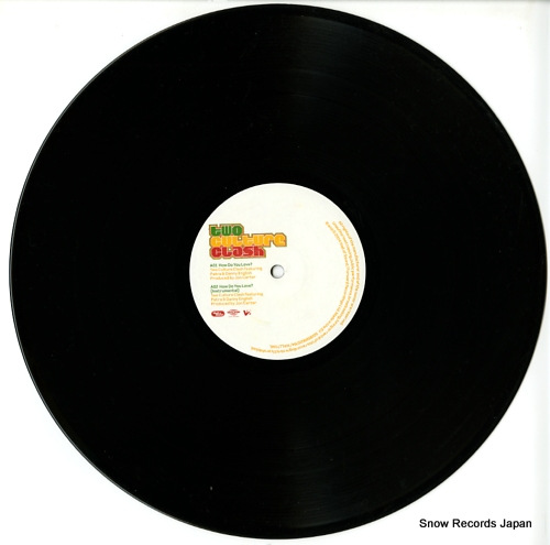 TWO CULTURE CLASH how do you love? WALLT096 - disc