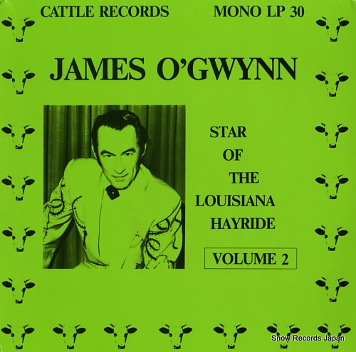 O'GWYNN, JAMES star of the louisiana hayride volume 2 LP30 - front cover
