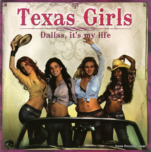 TEXAS GIRLS dallas it's my life MUPROMO0041 - front cover