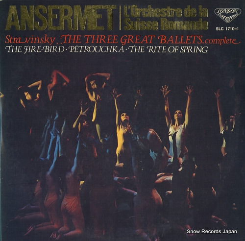 ANSERMET, ERNEST stravinsky; the three great ballets (complete) SLC1710-1 - front cover