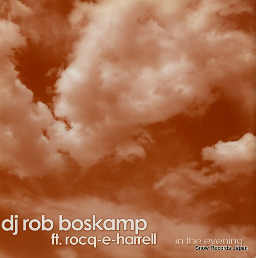BOSKAMP, ROB in the evening NWI057MIX2006 - front cover