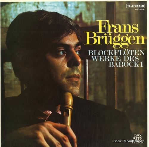BRUGGEN, FRANS blockfloten werke des barock-1 K17C-8308 - front cover