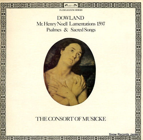 CONSORT OF MUSICKE, THE dowland; mr. henry noell lamentations 1597 DSLO551 - front cover