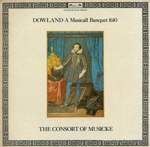 CONSORT OF MUSICKE, THE dowland; a musicall banquet 1610 DSLO555 - front cover