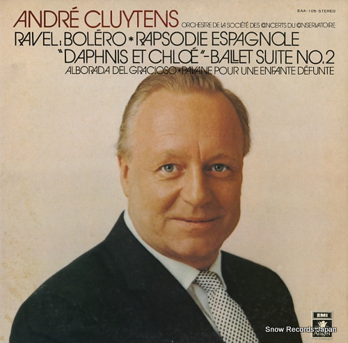CLUYTENS, ANDRE ravel; bolero, rapsodie espagnole, etc EAA-105 - front cover