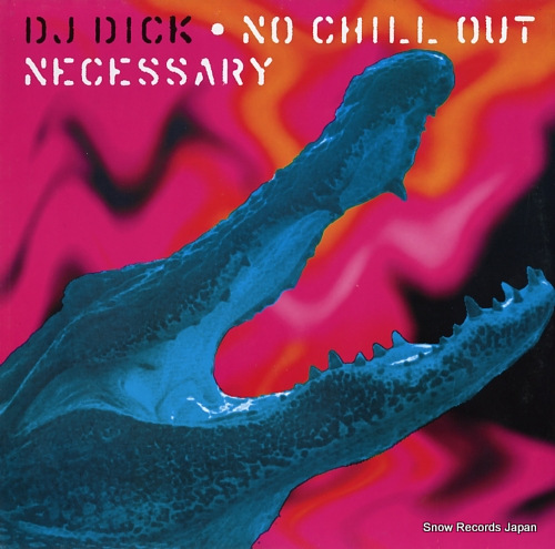 DJディック no chill out necessary EFA02155-02MS