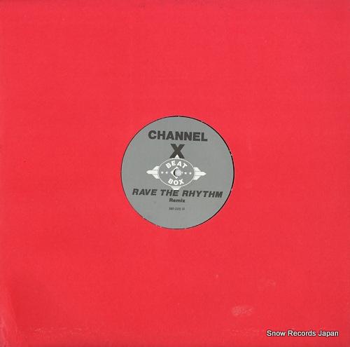 チャンネルX rave the rhythm (remix) BB025R