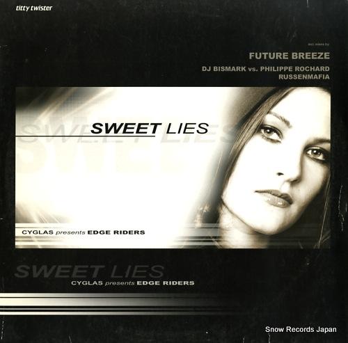 CYGLAS PRESENTS EDGE RIDERS sweet lies TITTY010