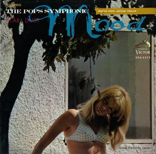 FIEDLER, ARTHUR pops symphonic mood, the / star dust SRA-2272 - front cover