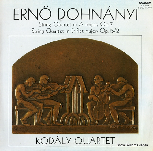 KODALY QUARTET erno dohnanyi; string quartet in a major, op.7 SLPX11853 - front cover