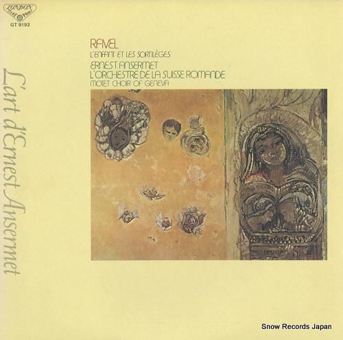 エルネスト・アンセルメ ラヴェル:歌劇「子供と魔法」全曲 GT9192
