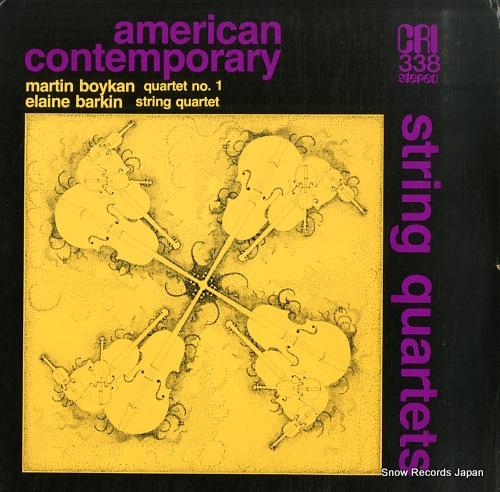 CONTEMPORARY QUARTET / AMERICAN QUARTET martin boykan; quartet no.1 CRISD338 - front cover