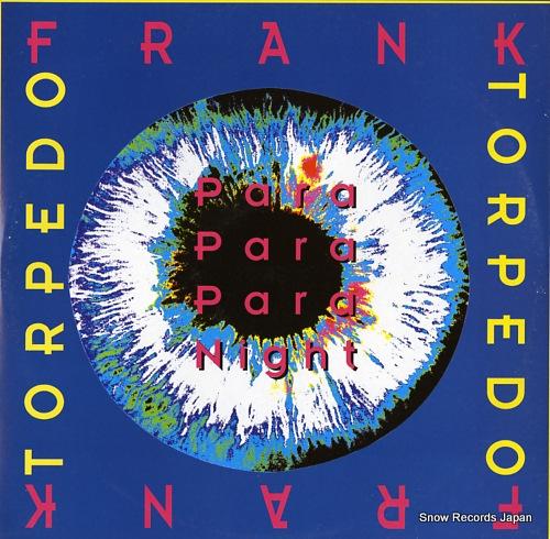 フランク・トルペード para para para night TRD1409