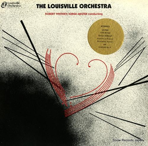 LOUISVILLE ORCHESTRA milhaud; quatre chansons de ronsard LS-744 - front cover