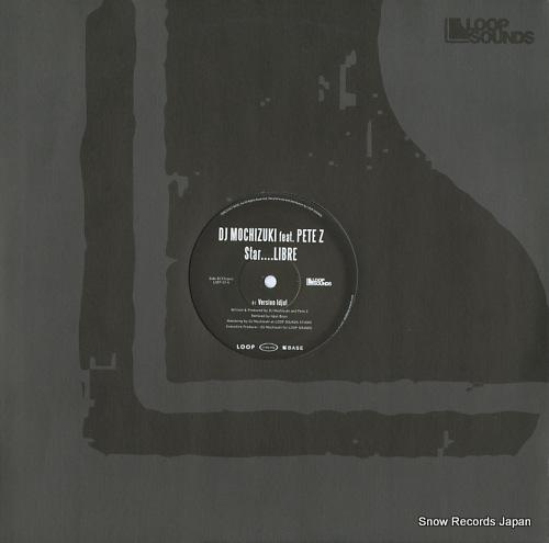 DJ MOCHIZUKI star....libre LSEP-014 - back cover