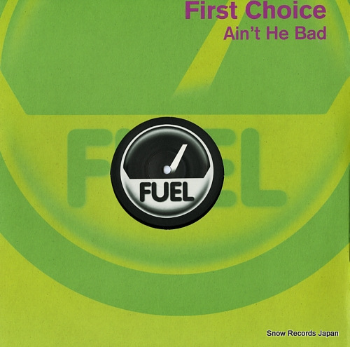 FIRST CHOICE ain't he bad FUEL#59 - front cover