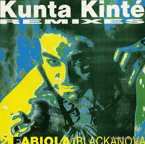 2 FABIOLA - kunta kinte (remixes) - 33T