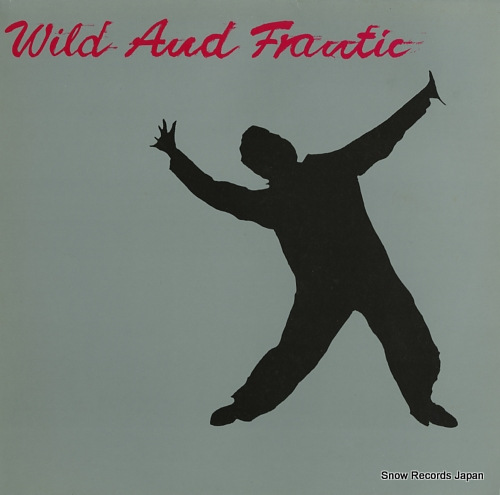 V/A wild and frantic 21667 - front cover