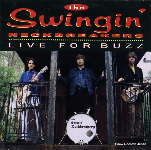 ザ・スウィンギン・ネックブレイカーズ live for buzz TR012