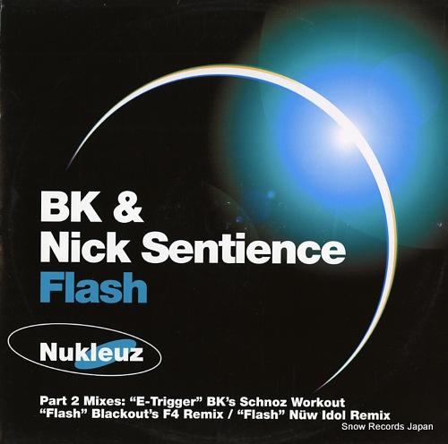 BK AND NICK SENTIENCE flash(part 2 mixes) NUKFA0361 - front cover