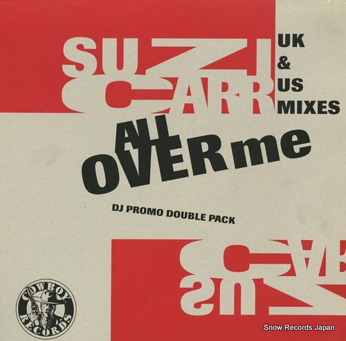 CARR, SUZI all over me(uk & us mixes) 12RODEO94712DJ - front cover