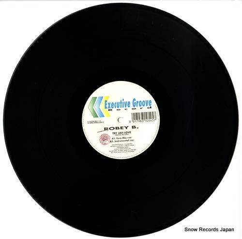 ROBEY B. try jah love EGMIX114 - disc